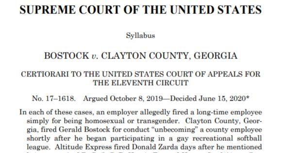 Bostock v. Clayton County – Sexual Orientation Anti-Discrimination Ruling – important parts of the ruling that don't make the headlines
